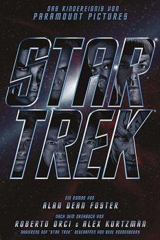 Star Trek 2009 - Filmroman: Roman zum Film