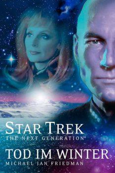Star Trek The Next Generation 01: Tod im Winter Cover © Cross Cult