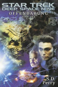 Star Trek Deep Space Nine 02: Offenbarung Buch 2