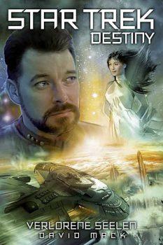 Star Trek - Destiny 03: Verlorene Seelen