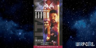 [Star Trek Titan 01] Eine neue Ära