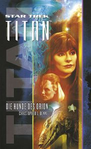Star Trek - Titan 3: Die Hunde des Orion Cover © Cross Cult