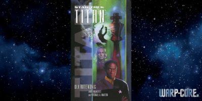 [Star Trek Titan 02] Der Rote König
