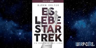 [Buch] Es lebe Star Trek: Ein Phänomen, Zwei Leben