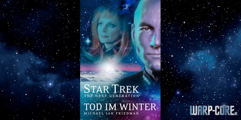 [Star Trek The Next Generation 001] Tod im Winter