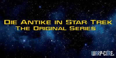Von Göttern, Philosophen und Gladiatoren – Die Antike in Star Trek: The Original Series (TOS)