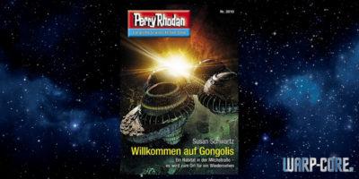 [Perry Rhodan 3010] Willkommen auf Gongolis