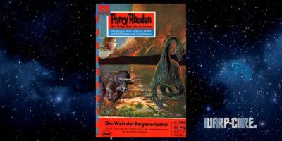[Perry Rhodan 252] Die Welt der Regenerierten