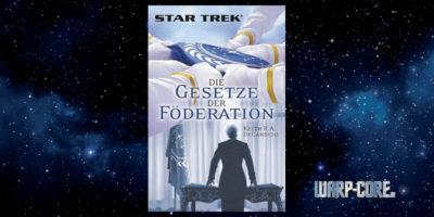 [Star Trek] Die Gesetze der Föderation