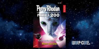 [Perry Rhodan NEO 200] Mann aus Glas