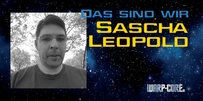 Das sind wir: Sascha Leopold