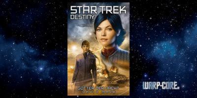 [Star Trek – Destiny 01] Götter der Nacht