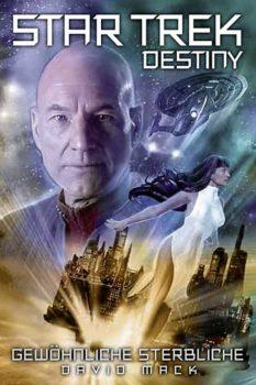 Star Trek - Destiny 02: Gewöhnliche Sterbliche