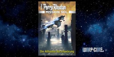 [Perry Rhodan Mission SOL 2] Die Althanos-Verschwörung