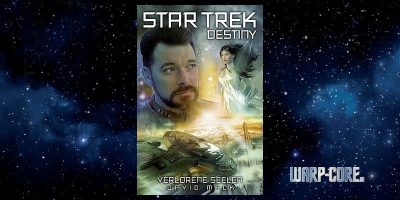 [Star Trek – Destiny 03] Verlorene Seelen