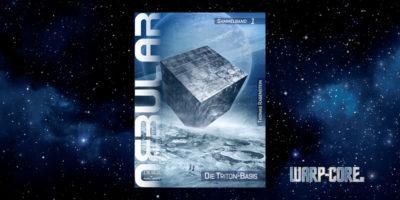 [Nebular Sammelband 1] Die Triton-Basis