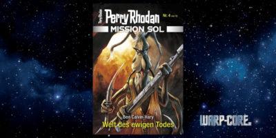 [Perry Rhodan Mission SOL 4] Welt des ewigen Todes
