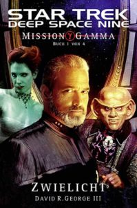 Star Trek - Deep Space Nine 05: Mission Gamma I - Zwielicht