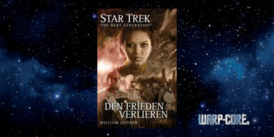 [Star Trek – The Next Generation 006] Den Frieden verlieren
