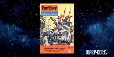 [Perry Rhodan 18] Die Rebellen von Tuglan