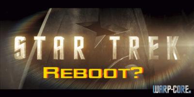 Faktencheck: Ist Star Trek (2009) ein Reboot?