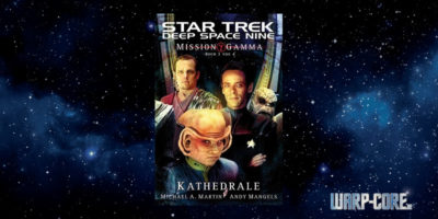 [Star Trek – Deep Space Nine 007] Mission Gamma III – Kathedrale