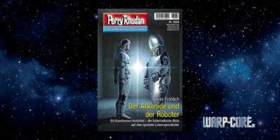 [Perry Rhodan 3030] Der Arkonide und der Roboter