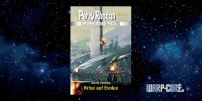 [Perry Rhodan Mission SOL 8] Krise auf EVOLUX