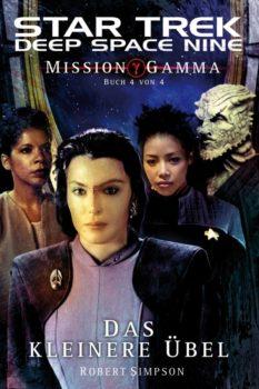 Star Trek Deep Space Nine 8 Mission Gamma Buch 4 von 4 Das kleinere Übel