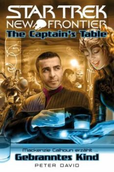 Star Trek New Frontier Captains Table Gebranntes Kind