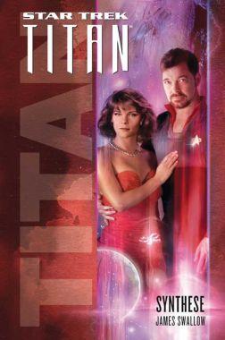 Star Trek Titan 6 Synthese