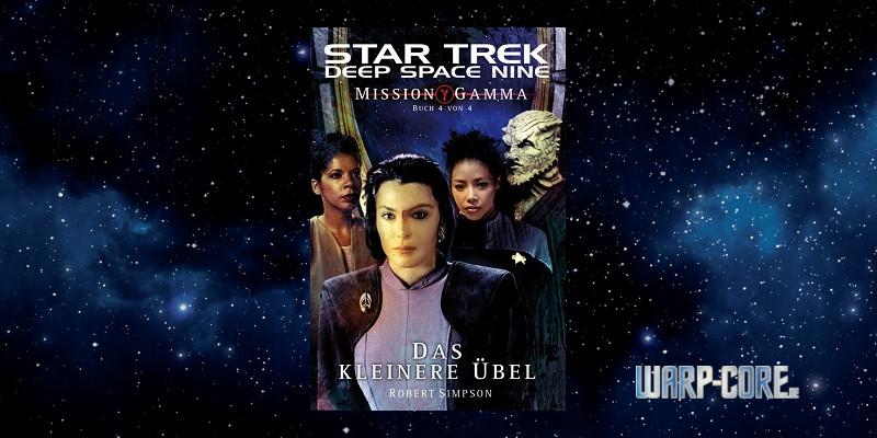 [Star Trek – Deep Space Nine 008] Mission Gamma IV – Das kleinere Übel