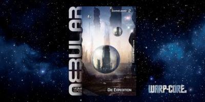 [Nebular Sammelband 2] Die Expedition