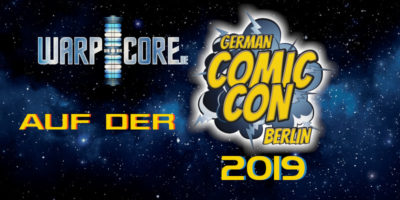 Außenmission: German Comic Con Berlin 2019