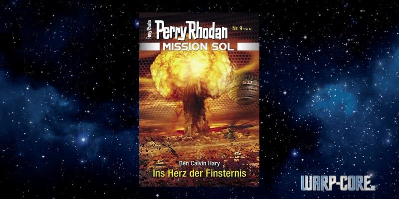 [Perry Rhodan Mission SOL 9] Ins Herz der Finsternis
