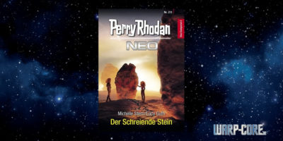 [Perry Rhodan NEO 211] Der schreiende Stein