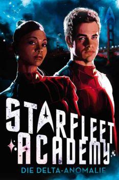 Star Trek Starfleet Academy 1 Die Delta-Anomalie