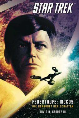 Star Trek The Original Series 1 Feuertaufe McCoy Die Herkunft der Schatten