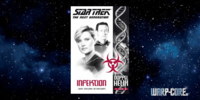 [Star Trek – The Next Generation: Doppelhelix 1] Infektion