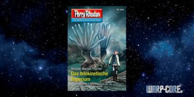 [Perry Rhodan 3036] Das telekinetische Imperium
