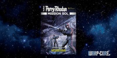[Perry Rhodan Mission SOL 11] Neubeginn