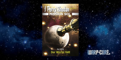 [Perry Rhodan Mission SOL 12] Der Würfel fällt