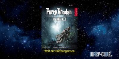 [Perry Rhodan NEO 212] Welt der Hoffnungslosen