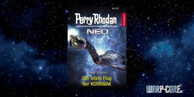 [Perry Rhodan NEO 213] Der letzte Flug der KORRWAK