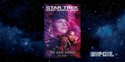 [Star Trek – Deep Space Nine 8.09] So der Sohn