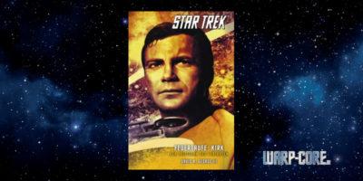 [Star Trek – The Original Series 03] Feuertaufe: Kirk – Der Leitstern des Verirrten