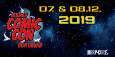Außenmission: German Comic Con Dortmund 2019