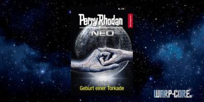 [Perry Rhodan NEO 216] Geburt einer Torkade
