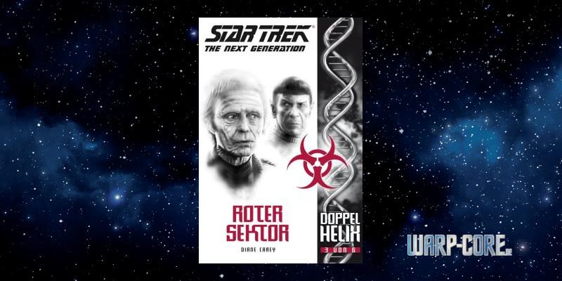 [Star Trek – The Next Generation: Doppelhelix 3] Roter Sektor