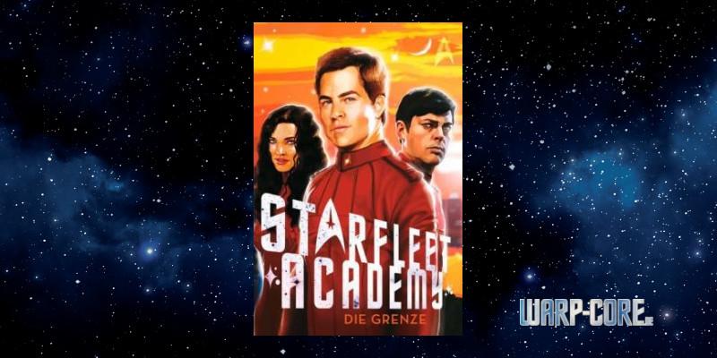 [Star Trek – Starfleet Academy 2] Die Grenze
